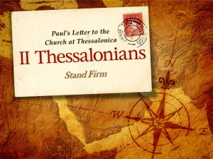 2 Thessalonians stand firm
